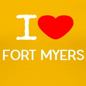 I LOVE FORT MYERS - Premium T-skjorte for kvinner