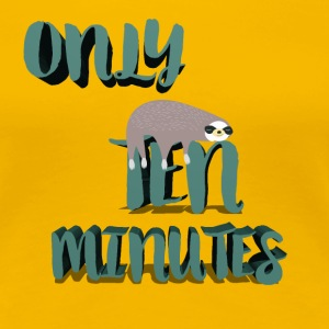 only ten minutes