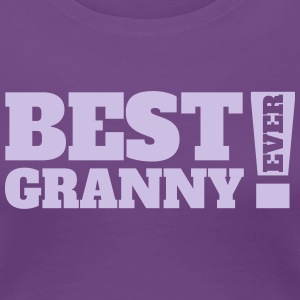Best Granny Ever - Frauen Premium T-Shirt