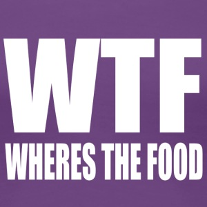Where is the food - Women's Premium T-Shirt