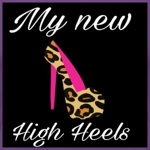 My new high heels - Frauen Premium T-Shirt