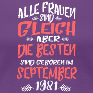 September 1981 - Frauen Premium T-Shirt