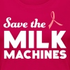 Save the Milk Machines - Women's Premium T-Shirt