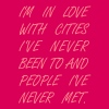 I'm in love with cities i've been never been to.. - Frauen Premium T-Shirt