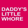 Daddy's Little Whore - Women's Premium T-Shirt