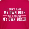 I don't have - Women's Premium T-Shirt