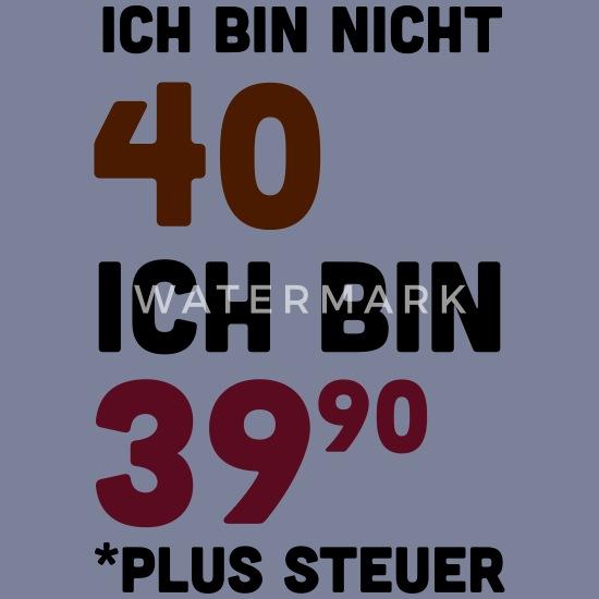 Bedruckt T Shirt 40 Geburtstag Sprüche Lustig Frauen Premium
