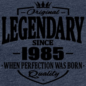 Legendary since 1985 - Women's Premium T-Shirt