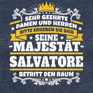 His Majesty Salvatore - Women's Premium T-Shirt