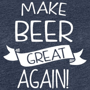 Make beer great again - Women's Premium T-Shirt