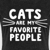 Cats are my favorite people - Women's Premium T-Shirt