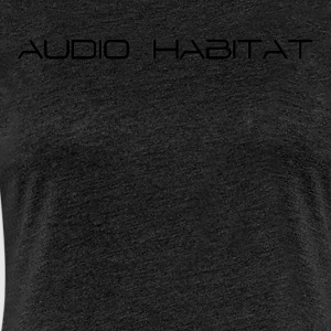 Audio_Habitat - Women's Premium T-Shirt