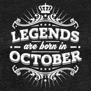 Legends are born in October - Frauen Premium T-Shirt