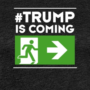 trump anti Demo Humor weg # usa Ausweg Chance poli - Frauen Premium T-Shirt