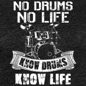 No Drums No Life Know Drums Know Life - Frauen Premium T-Shirt