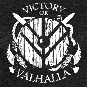 Viking Valhalla or - Women's Premium T-Shirt
