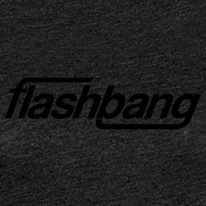 Flash Bang simple - Sans don - T-shirt Premium Femme