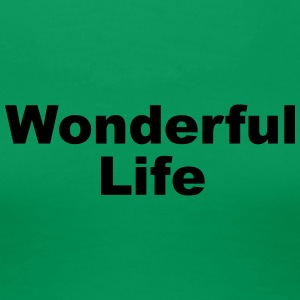 WonderfulLife - Women's Premium T-Shirt