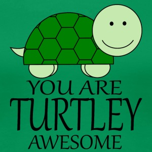 You_Are_Turtley_Awesome - Women's Premium T-Shirt