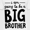 I Am Going To Be A Big Brother - Premium-T-shirt barn