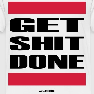 Get Shit Done - Kids' Premium T-Shirt