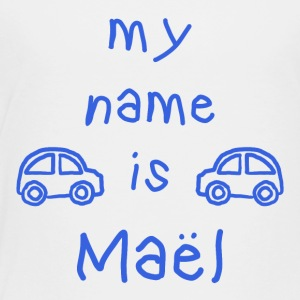 MAEL MY NAME IS - T-shirt Premium Enfant