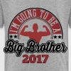 Big Brother To Be 2017 - Kinder Premium T-Shirt