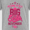 I'm going to be a big Sister November 2018 - Baby - Kids' Premium T-Shirt