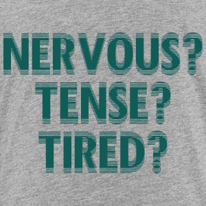 NervousTenseTired - Børne premium T-shirt