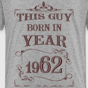 this guy born in year 1962 - Kids' Premium T-Shirt