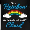 Be a rainbow in someone's cloud - Kids' Premium T-Shirt