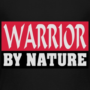 Warrior by Nature - Kinder Premium T-Shirt