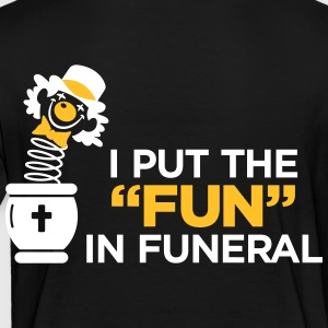 I Am The Entertainer At Funeral - Kids' Premium T-Shirt