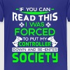 I was forced to put my controller down - Gamer - T-shirt Premium Enfant