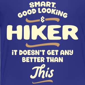 Intelligent, handsome and hiker ... - Kids' Premium T-Shirt