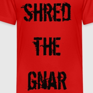 Shred the Gnar - T-shirt Premium Enfant