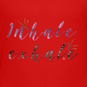 Inhale Exhale - Premium-T-shirt barn