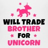 Will trade brother for unicorn - Teenage Premium T-Shirt