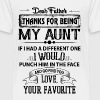 Dear Aunt, Thanks For Being My Aunt, Love - Teenage Premium T-Shirt