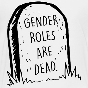 Gender Roles Are Dead - Teenage Premium T-Shirt