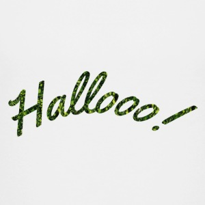 Hallooo! - Teenager Premium T-Shirt