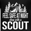 Feel safe at night, sleep with a scout - Teenager Premium T-shirt