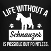 Dog shirt: Life without a Schnauzer is pointless - Premium-T-shirt tonåring