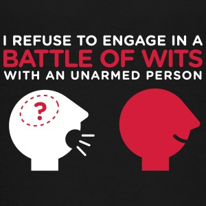 Refuse In A Battle Of Wits With An Unharmed Person - Teenage Premium T-Shirt
