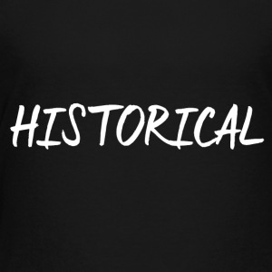 HISTORICAL - Teenager Premium T-shirt