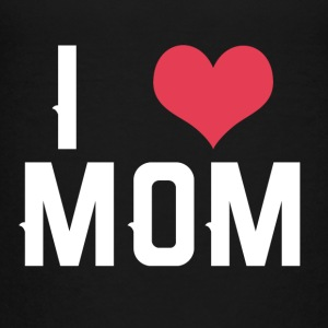 I love Mom - T-shirt Premium Ado