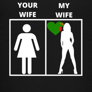 Zambia gift my wife your wife - Teenage Premium T-Shirt