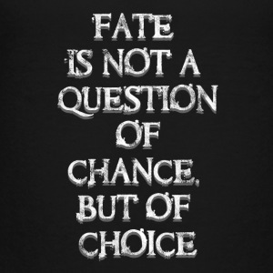 Fate? Your choise! - Teenage Premium T-Shirt