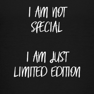 I am not special, i am just limited edition! - Teenage Premium T-Shirt