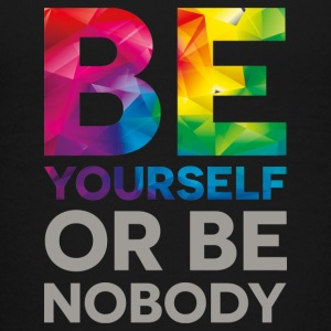 Be your self or be nobody - Teenage Premium T-Shirt